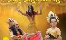 Permalink to Drama Kolosal Elegi Sang Singo Barong